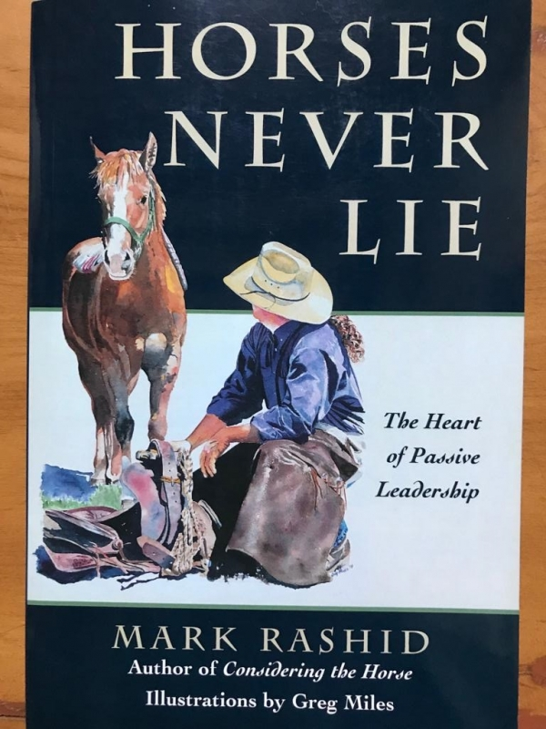 Horses Never Lie (Mark Rashid)
