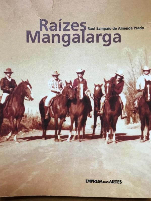 Raízes Mangalarga (Raul Sampaio de Almeida Prado)
