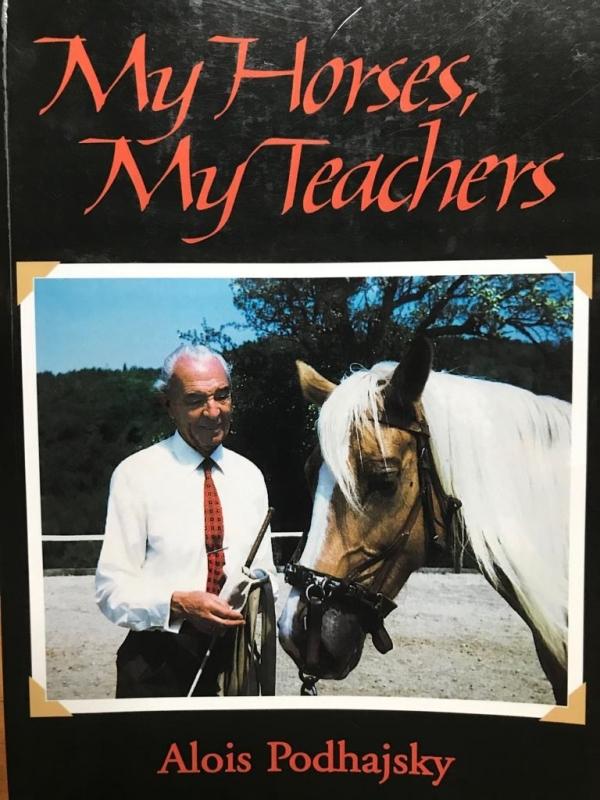 My Horses, My Teachers (Alois Podhajsky)