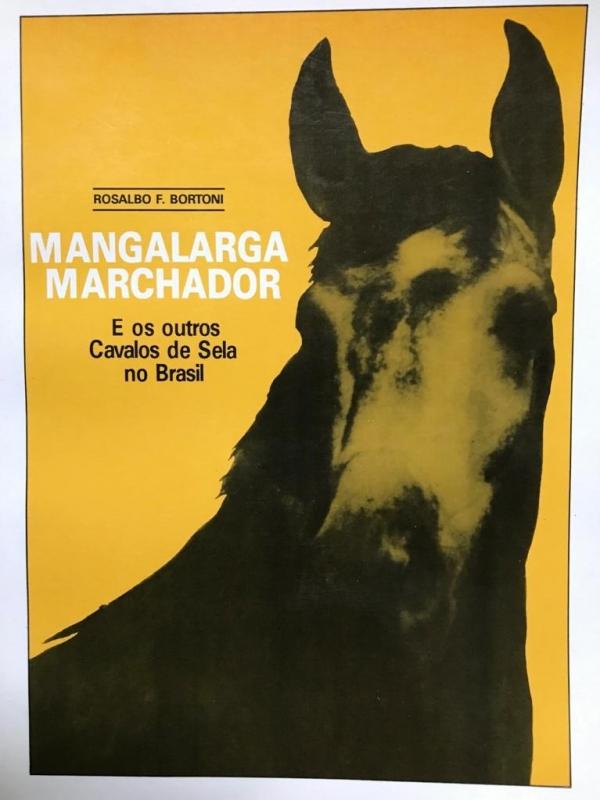 Mangalarga Marchador e os outros cavalos de sela do Brasil (Rosalbo Bortoni)