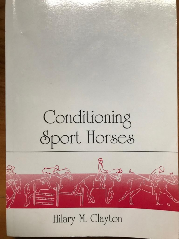 Conditioning Sport Horses (Hilary M Clayton)