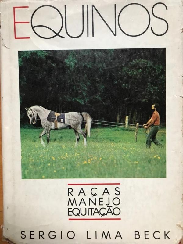 Equinos - Raças Manejo Equitação (Sergio Lima Beck)